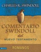 Comentario Swindoll Del Nuevo Testamento: Romanos eBook