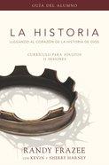 La Historia Currculo, Gua Del Alumno (The Story Series) eBook