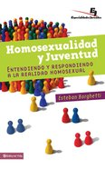 Homosexualidad Y Juventud (Spanish) (Spa) (Spanish Title) eBook