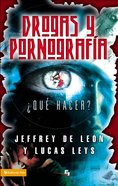 Drogas Y Pornografias (Spa) (Drugs And Pornography) eBook