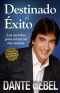 Destinado Al Exito (Spa) (Earmarked For Success) eBook