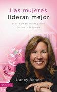 Las Mujeres Lideran Mejor (Spanish) (Spa) (Gifted To Lead) eBook