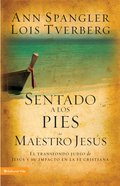 Sentado a Los Pies Del Maestro Jesus (Spanish) (Spa) (Sitting At The Feet Of Rabbi Jesus) eBook