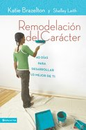 Remodelacion De Caracter (Spanish) (Spa) (Character Makeover) eBook