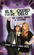 El Roquero Y La Modelo (Spa) (The Rock Musician And The Fashion Model) eBook