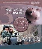 Sabio Con El Dinero/Fortalece El Matrimonio De Tus Suenos (Spa) (Spanish) eBook
