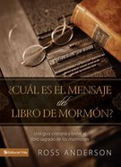 Cual Es El Mensaje Del Libro De Morman (Spanish) (Spa) (Understanding The Book Of Morman) eBook