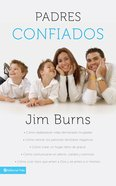 Padres Confiados (Spanish) (Spa) (Confident Parenting) eBook