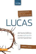 Commentario De Lucas (Spa) (Commentary on Luke) (#11 in Biblioteca Teologica Vida Series) eBook