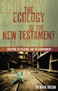 The Ecology of the New Testament eBook