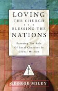 Loving the Church . . . Blessing the Nations eBook