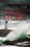Navigating Your Perfect Storm eBook