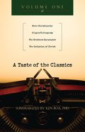 A Taste of the Classics (Volume 1) (#01 in Taste Of The Classics Series) eBook