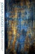 Joshua/Judges/Ruth (Understanding The Books Of The Bible Series) eBook