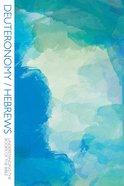 Deuteronomy/Hebrews (Understanding The Books Of The Bible Series) eBook
