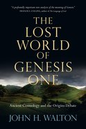 The Lost World of Genesis One eBook