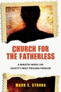 Church For the Fatherless eBook