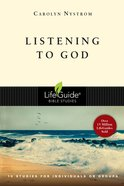Listening to God (Lifeguide Bible Study Series) eBook