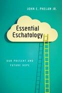 Essential Eschatology eBook