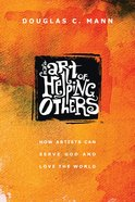 The Art of Helping Others eBook