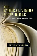 The Ethical Vision of the Bible eBook