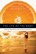 The Life of the Body eBook