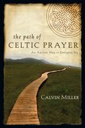 The Path of Celtic Prayer eBook