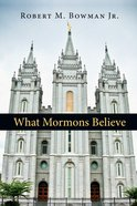 What Mormons Believe eBook