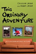 This Ordinary Adventure eBook