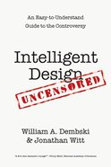 Intelligent Design Uncensored eBook