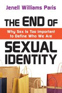 The End of Sexual Identity eBook