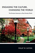 Engaging the Culture, Changing the World eBook