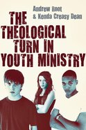 The Theological Turn in Youth Ministry eBook