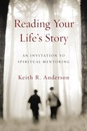 Reading Your Life's Story eBook