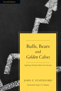 Bulls, Bears and Golden Calves eBook