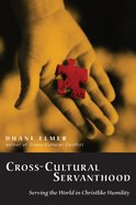 Cross-Cultural Servanthood eBook