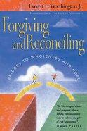 Forgiving and Reconciling eBook