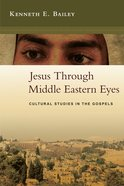 Jesus Through Middle Eastern Eyes eBook