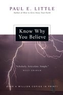 "Know Why You Believe (Paul Little ""Believe"" Series) eBook"