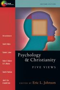 Psychology & Christianity: Five Views (Spectrum Series)