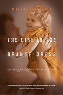 The Girl in the Orange Dress eBook