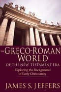 The Greco-Roman World of the New Testament Era eBook