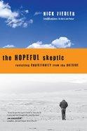 The Hopeful Skeptic eBook