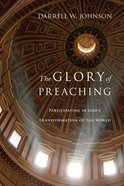 The Glory of Preaching eBook