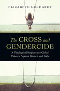 The Cross and Gendercide eBook