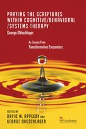 Praying the Scriptures Within Cognitive/Behavioral/Systems Therapy eBook