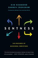 Sentness: Six Postures of Missional Christians eBook