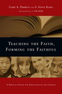 Teaching the Faith, Forming the Faithful eBook