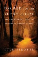 Formed For the Glory of God eBook