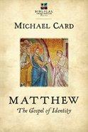 Matthew: The Gospel of Identity (Biblical Imagination Series) eBook